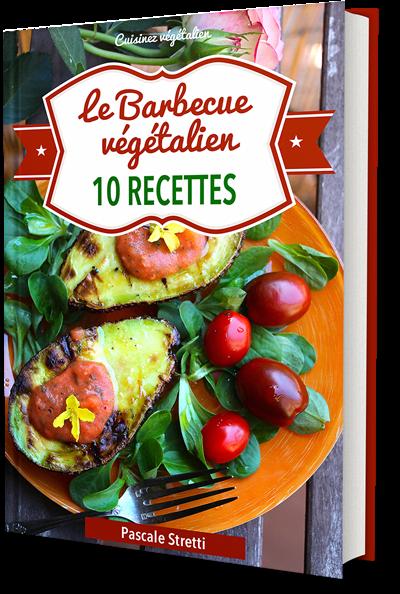 Le Barbecue végétalien – 10 recettes